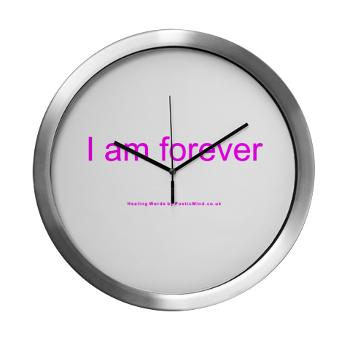 i am forever - poetry - wall clock